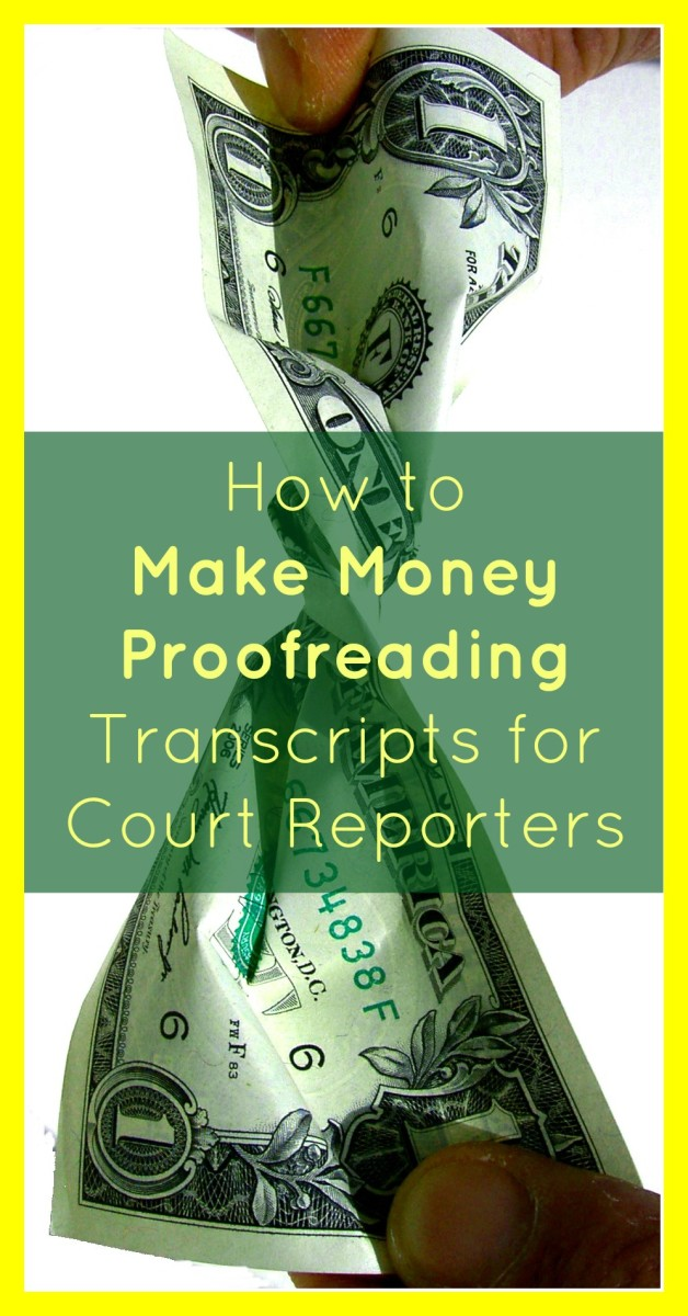 How to Make Money Proofreading Transcripts for Court Reporters