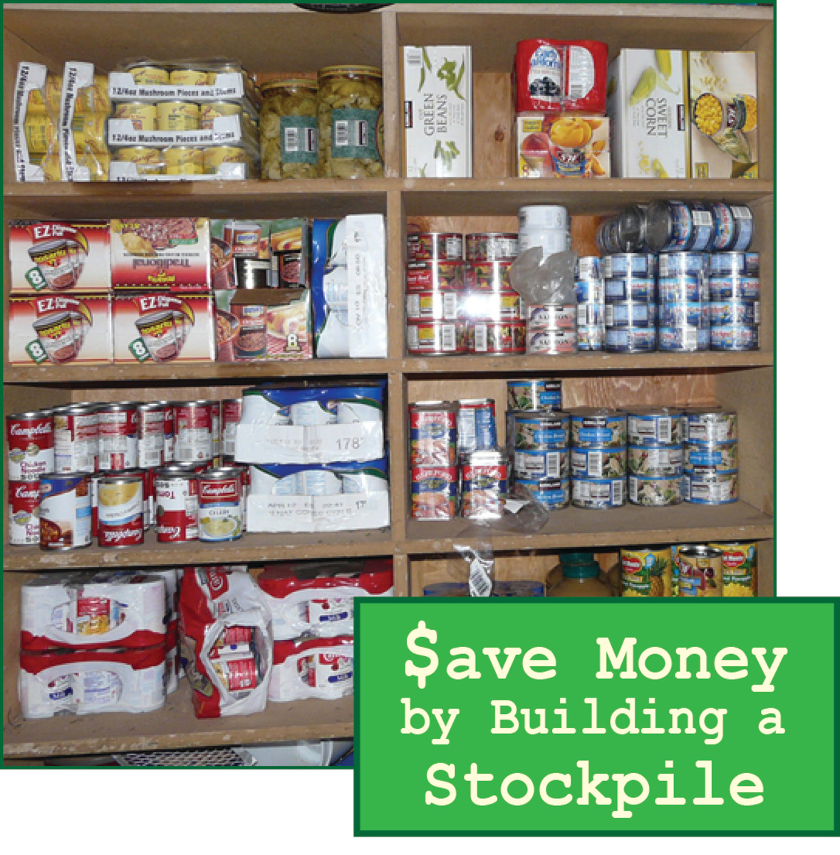 Frugal Living:  Stockpiling to Save Money and Be Prepared for Disaster