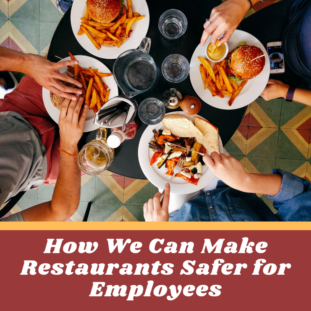 These tips can help make restaurants safer and, in the end, more efficient.