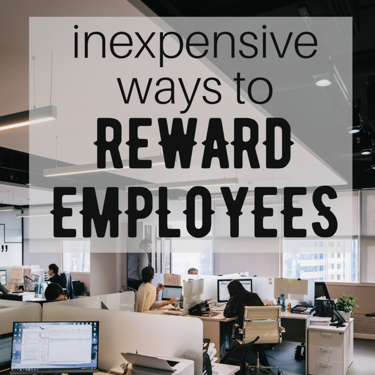 Ways to celebrate and reward good work without breaking your budget.