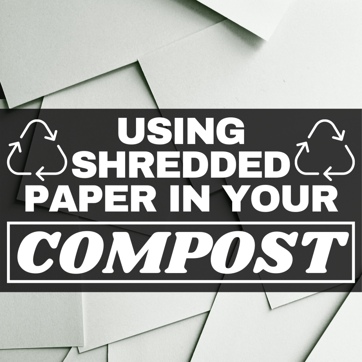 You might be surprised by what shredded paper can do for your compost.