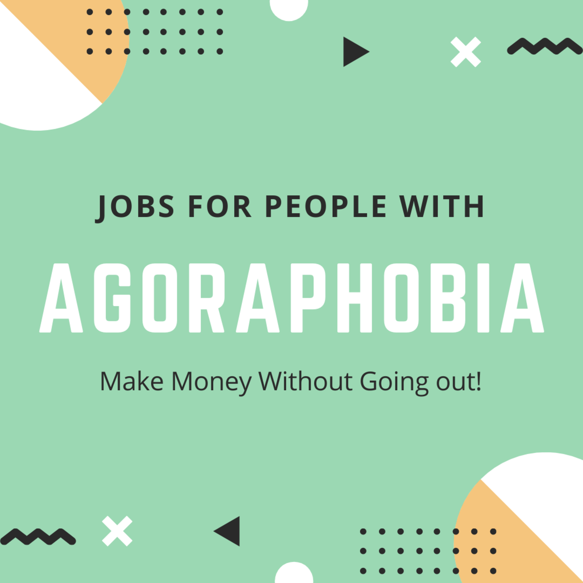 Job Ideas for People with Agoraphobia