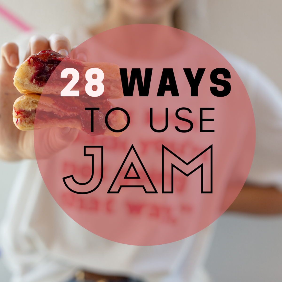 28 Good Uses for Jam (Besides Spreading It on Bread)