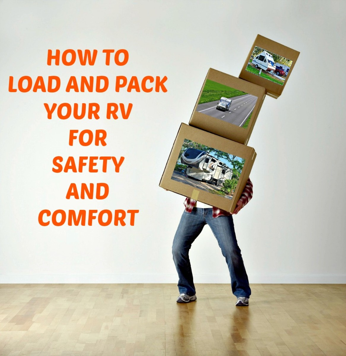 Tips for packing and loading an RV that will help you to avoid problems.