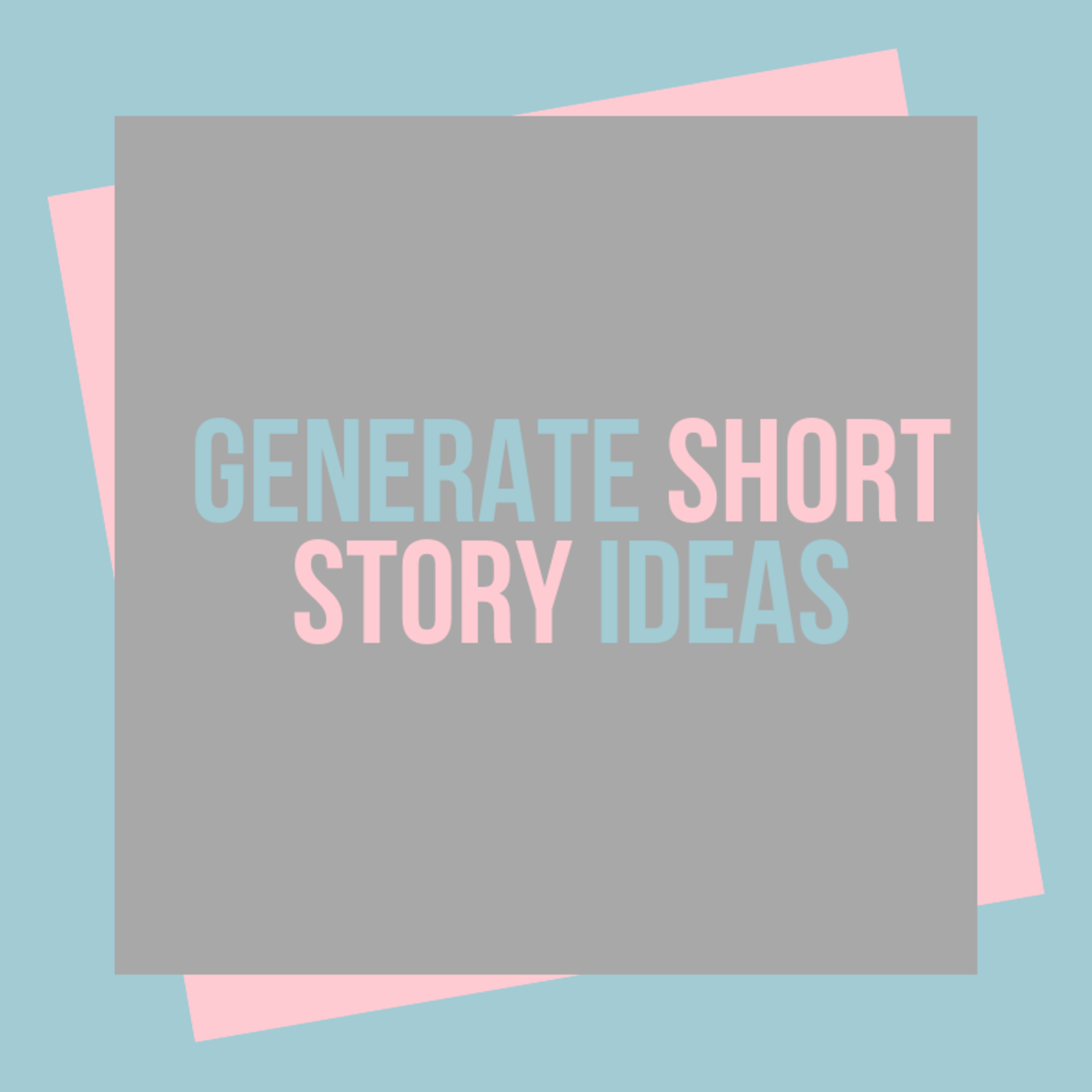 Generate Short Story Ideas With This Powerful Creative Writing Exercise