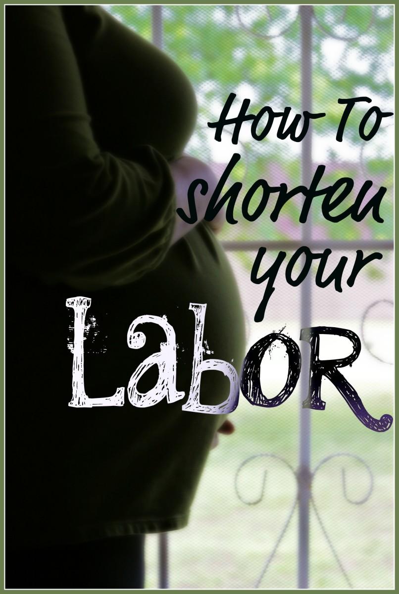 How to Shorten Your Labor #Birth #Pregnancy