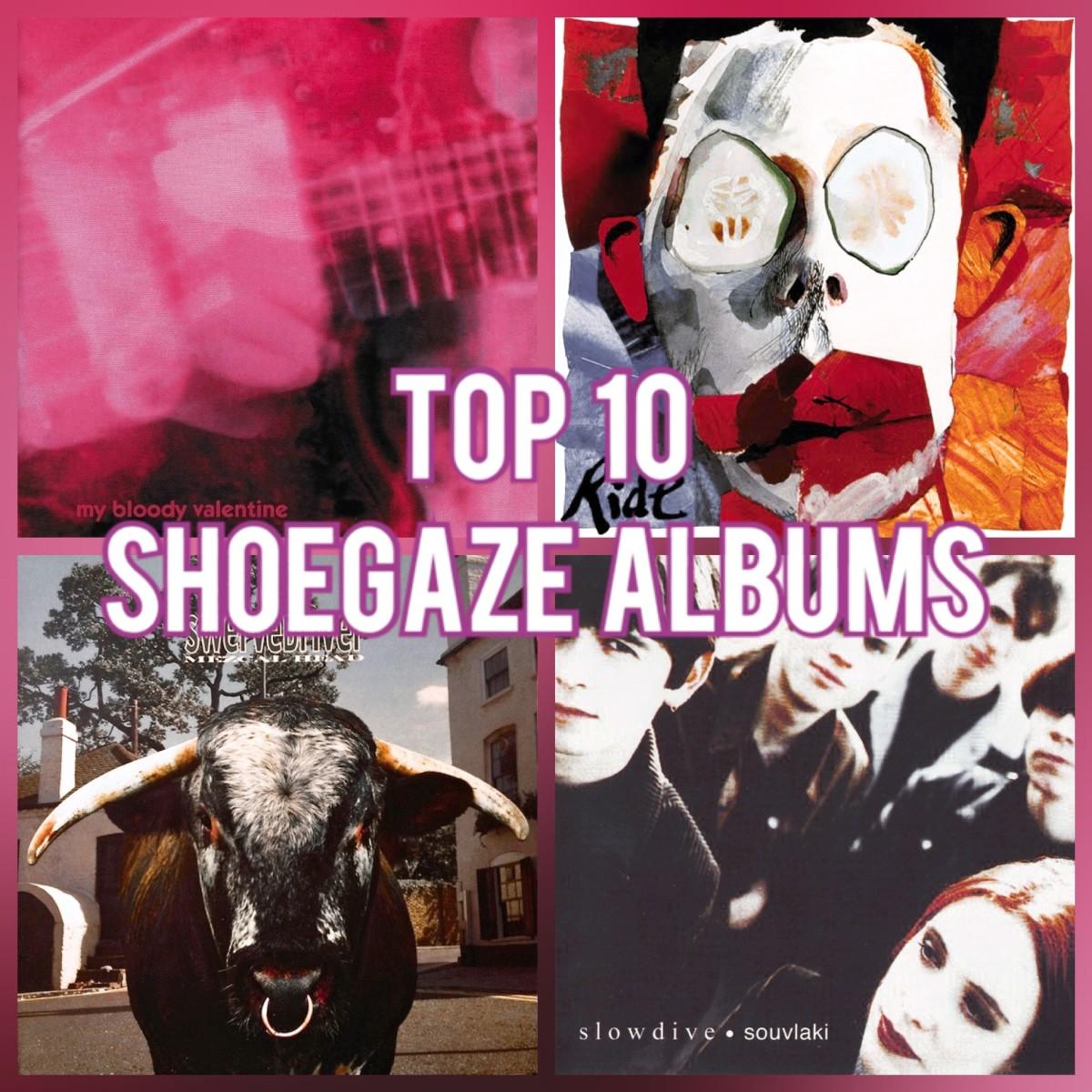 Top 10 Shoegaze Albums
