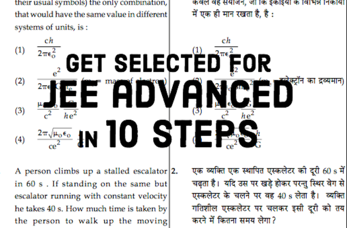 JEE Advanced (IITJEE): Ten Tips to Get Selected With a Good