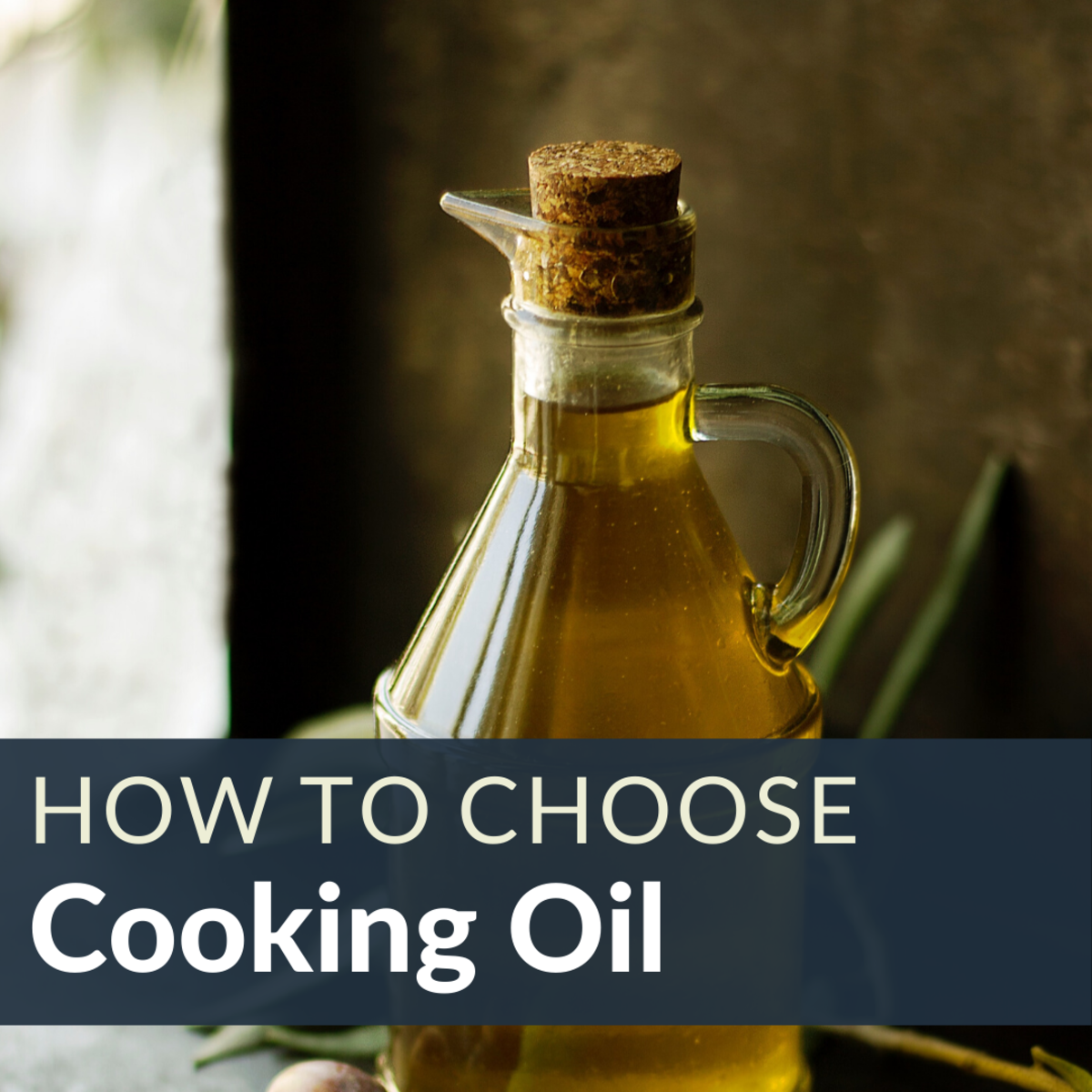 How to Choose Healthy and Tasty Cooking Oils