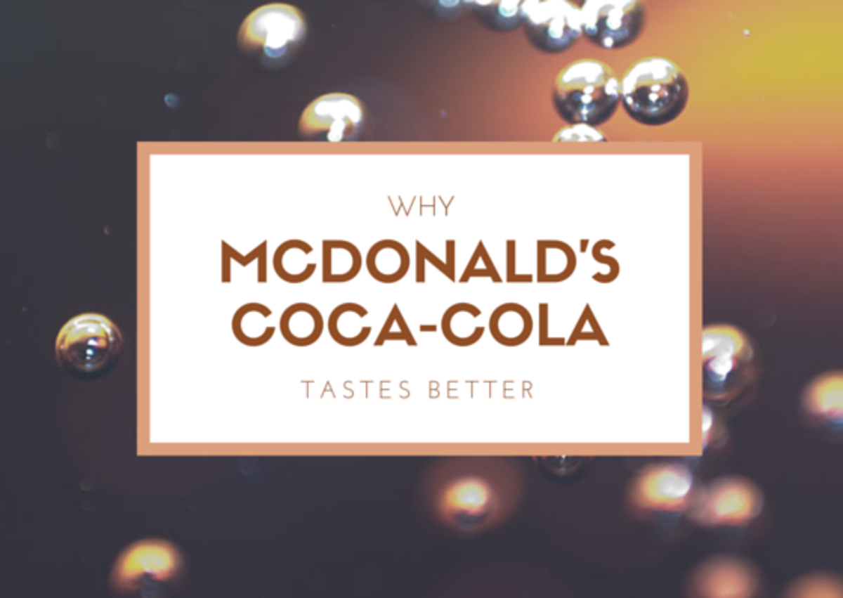 Why McDonald's Coca-Cola tastes better than Coke from anywhere else.