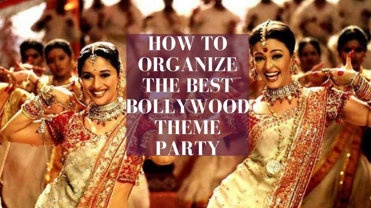 Bollywood Theme Party Ideas