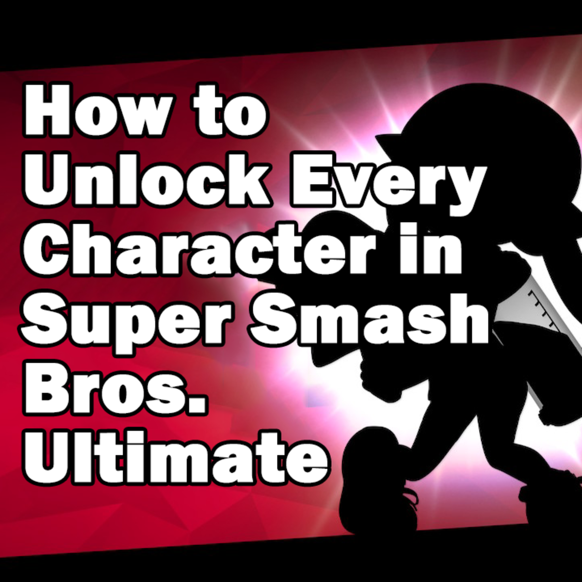 How to Unlock Every Character in Super Smash Bros. Ultimate on Nintendo Switch