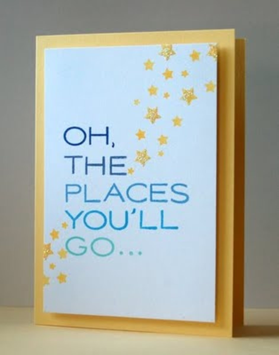 Many people like to borrow the classic Dr. Seuss phrase for their graduation cards.
