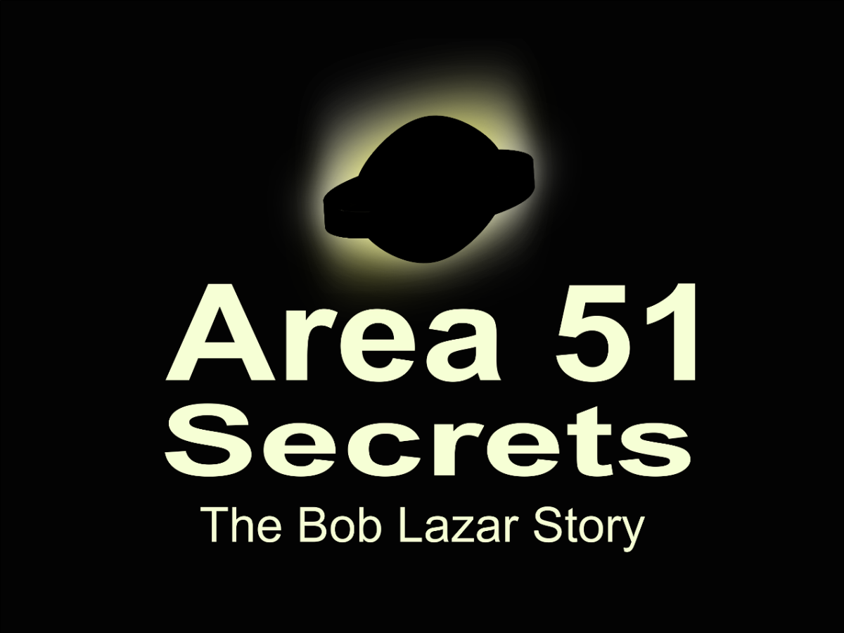 The story behind Bob Lazar and Area 51