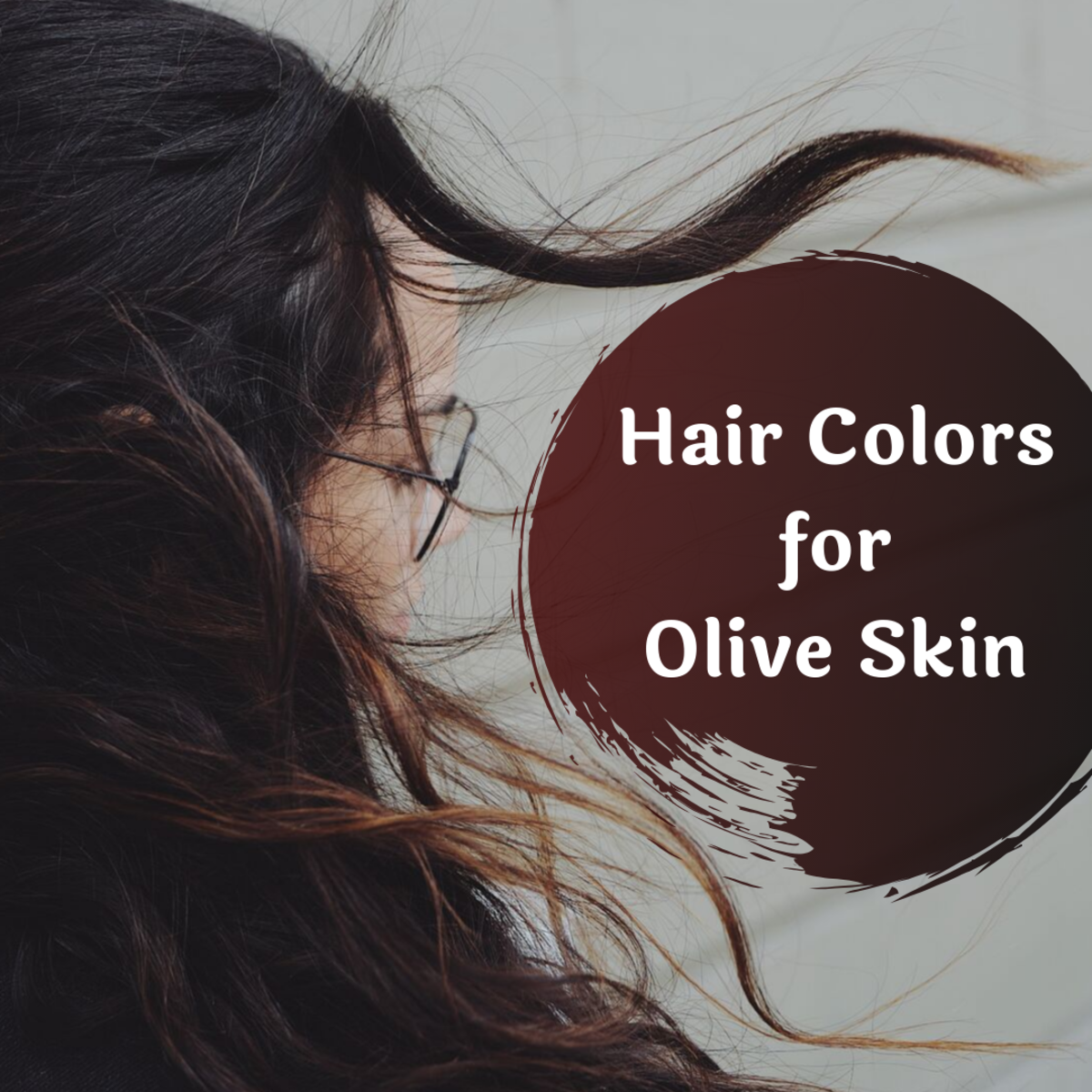 The Best Hair Colors for Olive Skin
