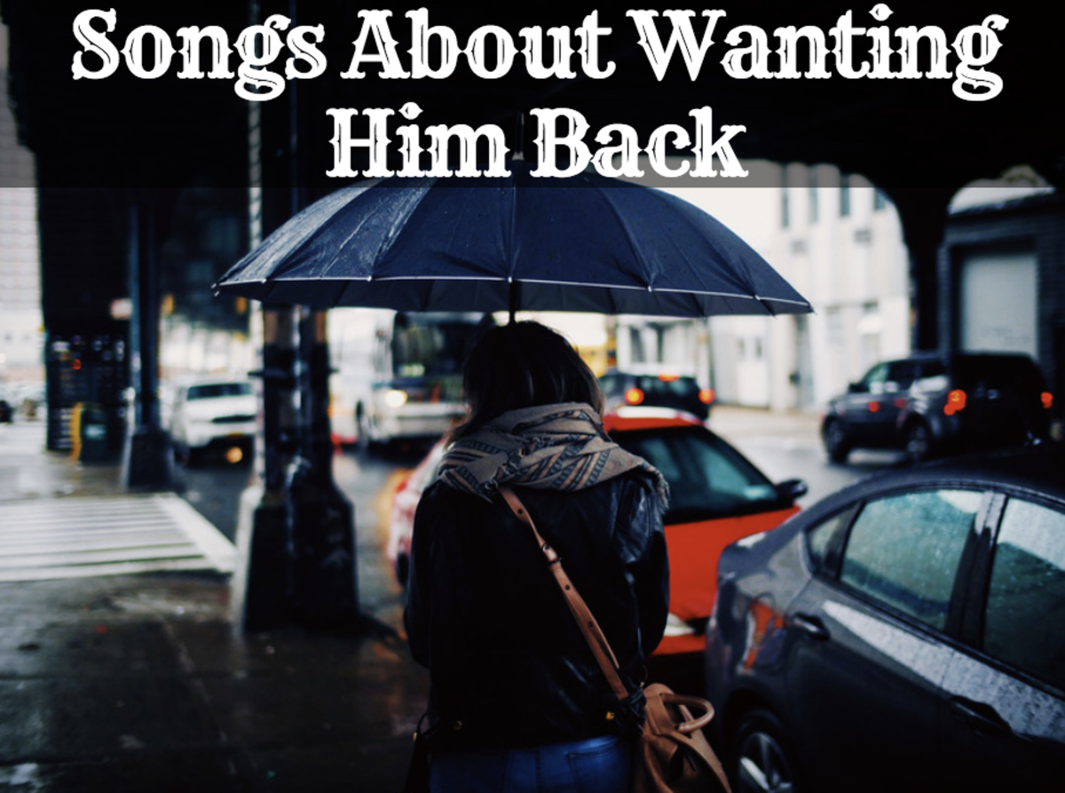 Playlist of Songs About Missing Your Ex and Wanting Him Back