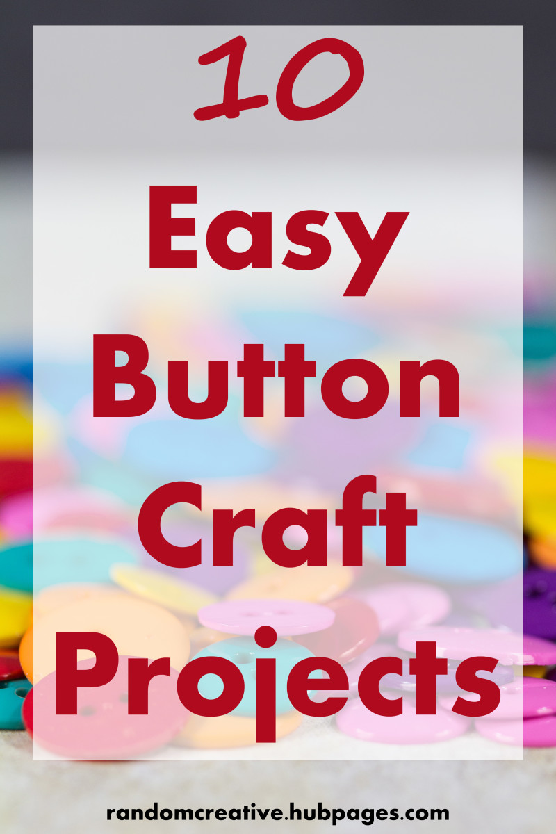 Button Craft Project Ideas How To Make Easy Crafts With Buttons