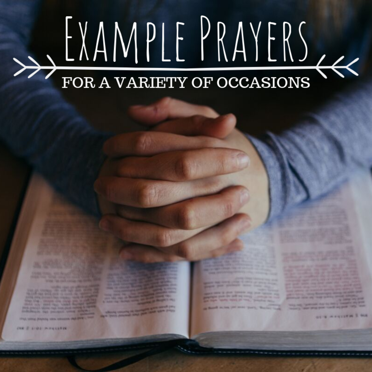 Examples of Prayers for Weddings, Funerals, Graduations, and Meals