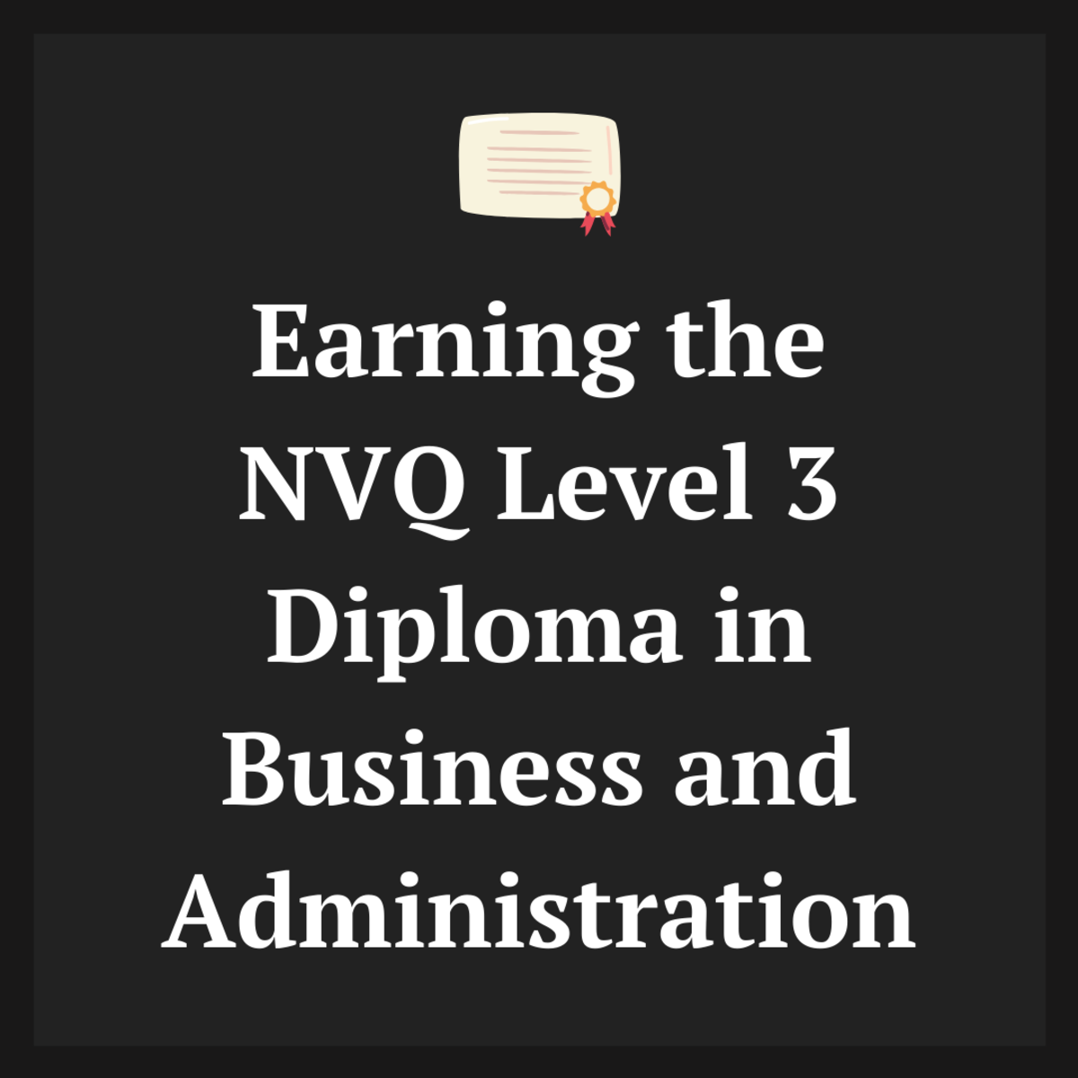 NVQ Level 3 Diploma in Business and Administration: Outline