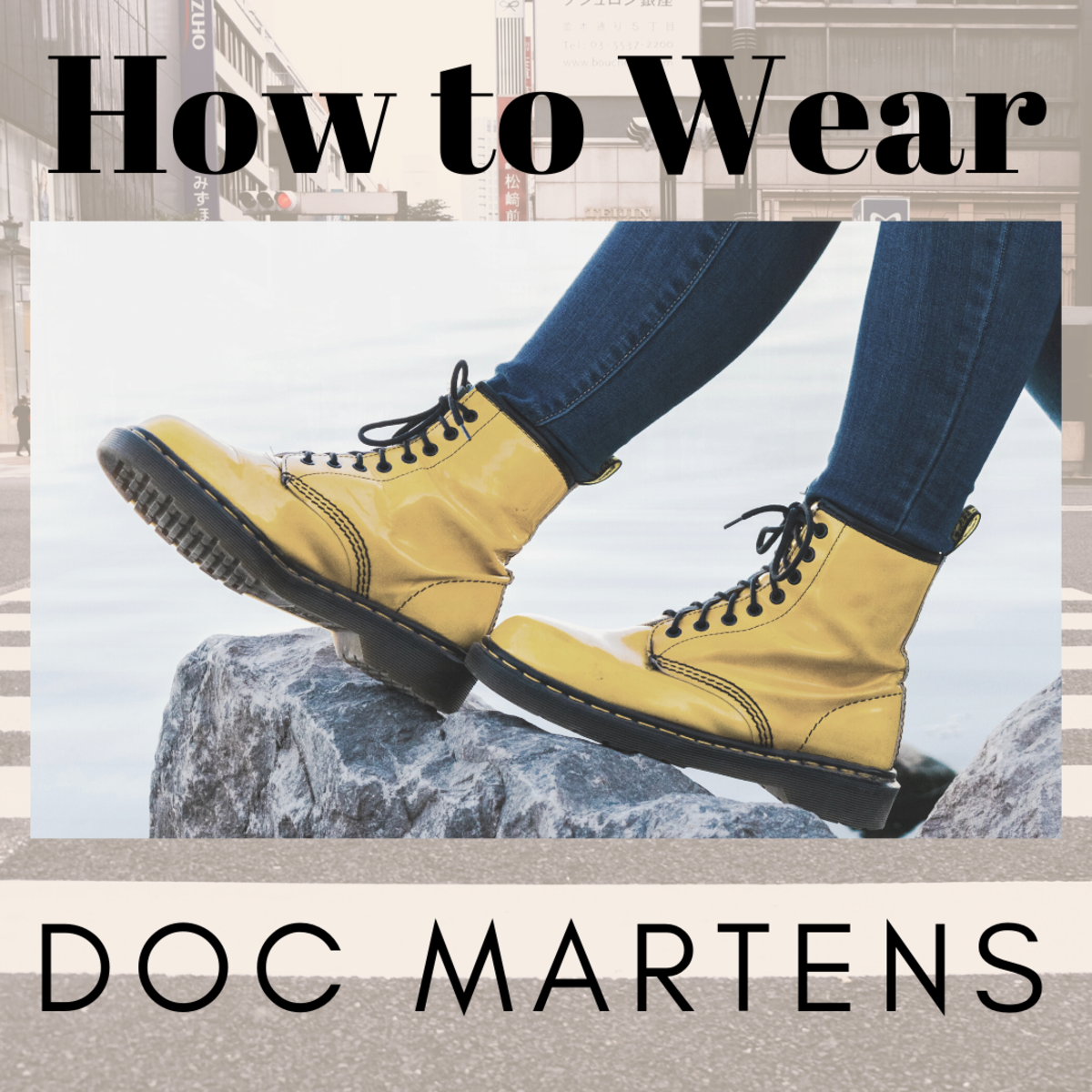 Tips for How to Wear Doc Martens