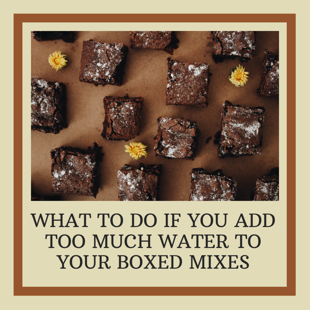 Read on to find out what to do if you add too much water to your brownie mix.