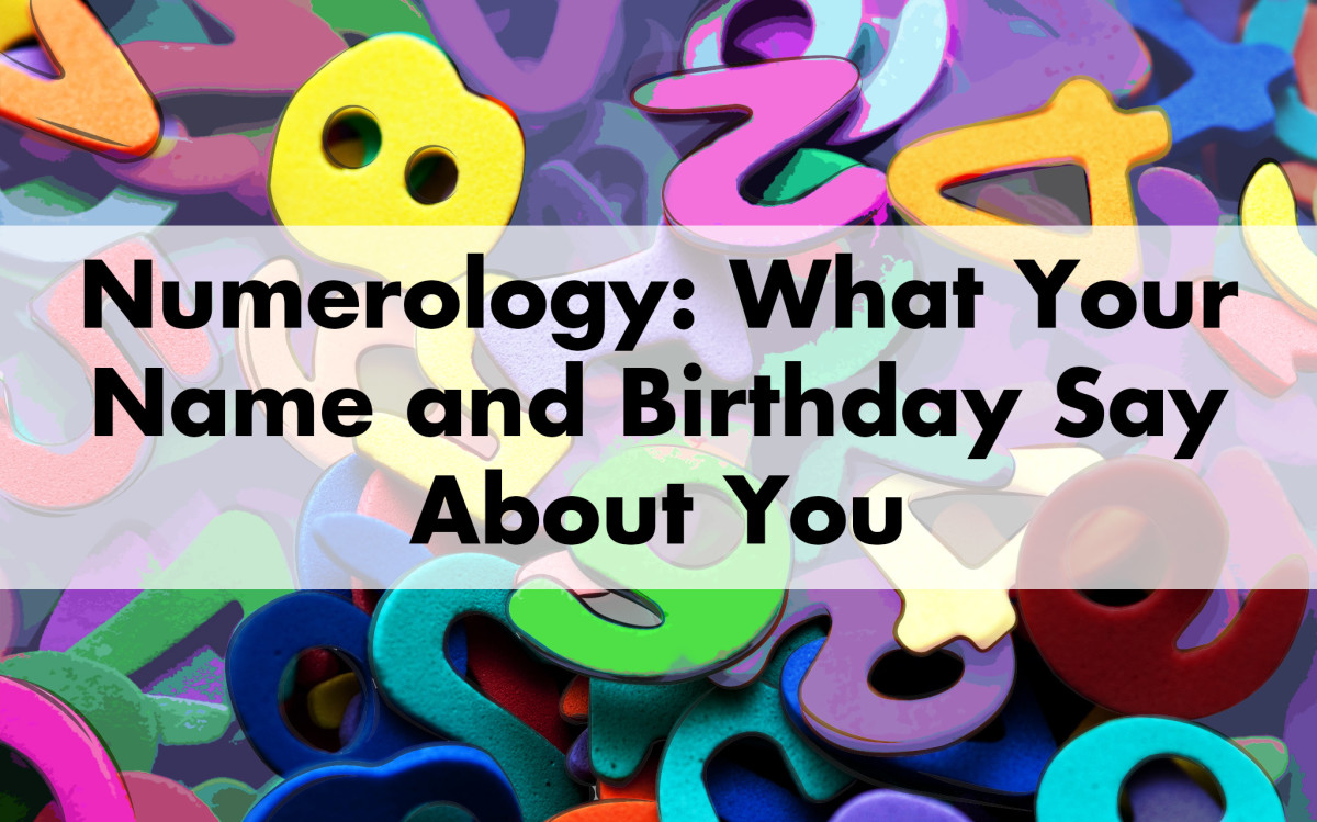 Numerology: What your name and birthday reveal about your personality.