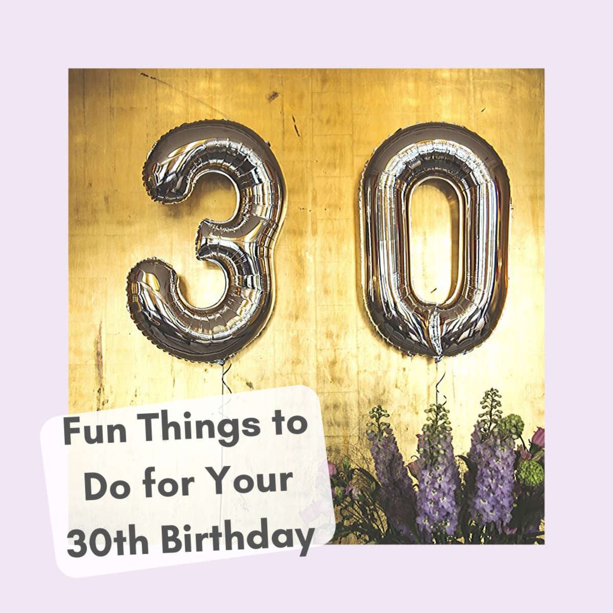 Celebrate Your 30th Birthday