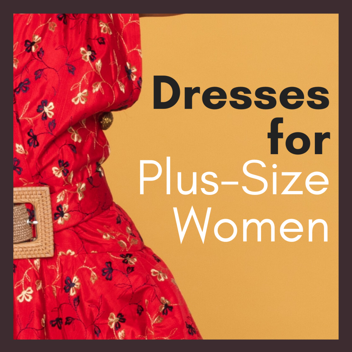 How to Choose Plus-Size Dresses That Flatter