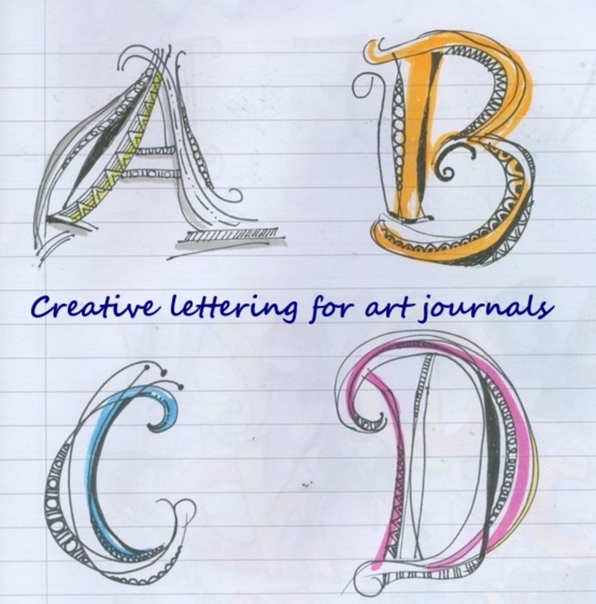 Creative Lettering For Art Journals