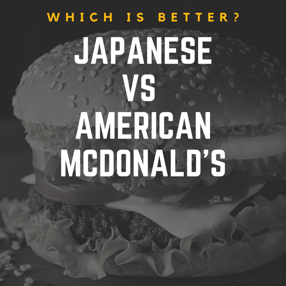 Eating McDonald's in Japan: A Comparison to American McDonalds