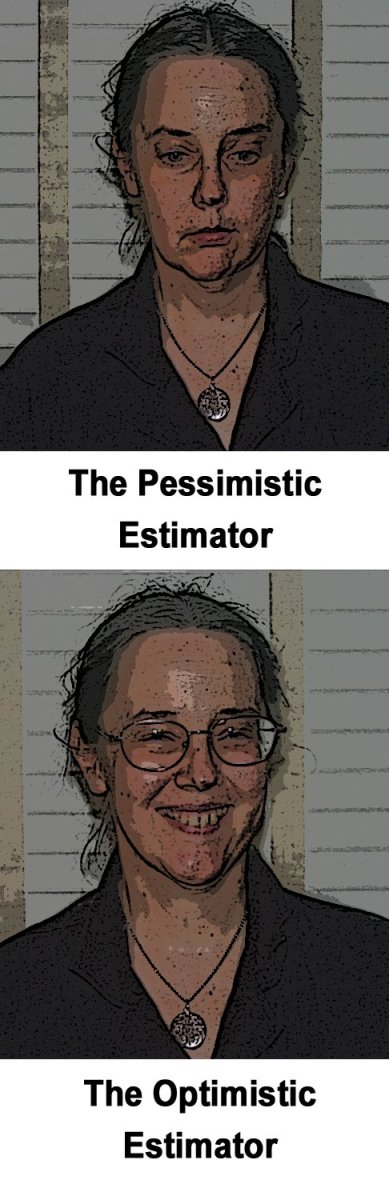 Some estimators are optimistic, some are pessimistic. Use PERT to get a realistic estimate from either one!