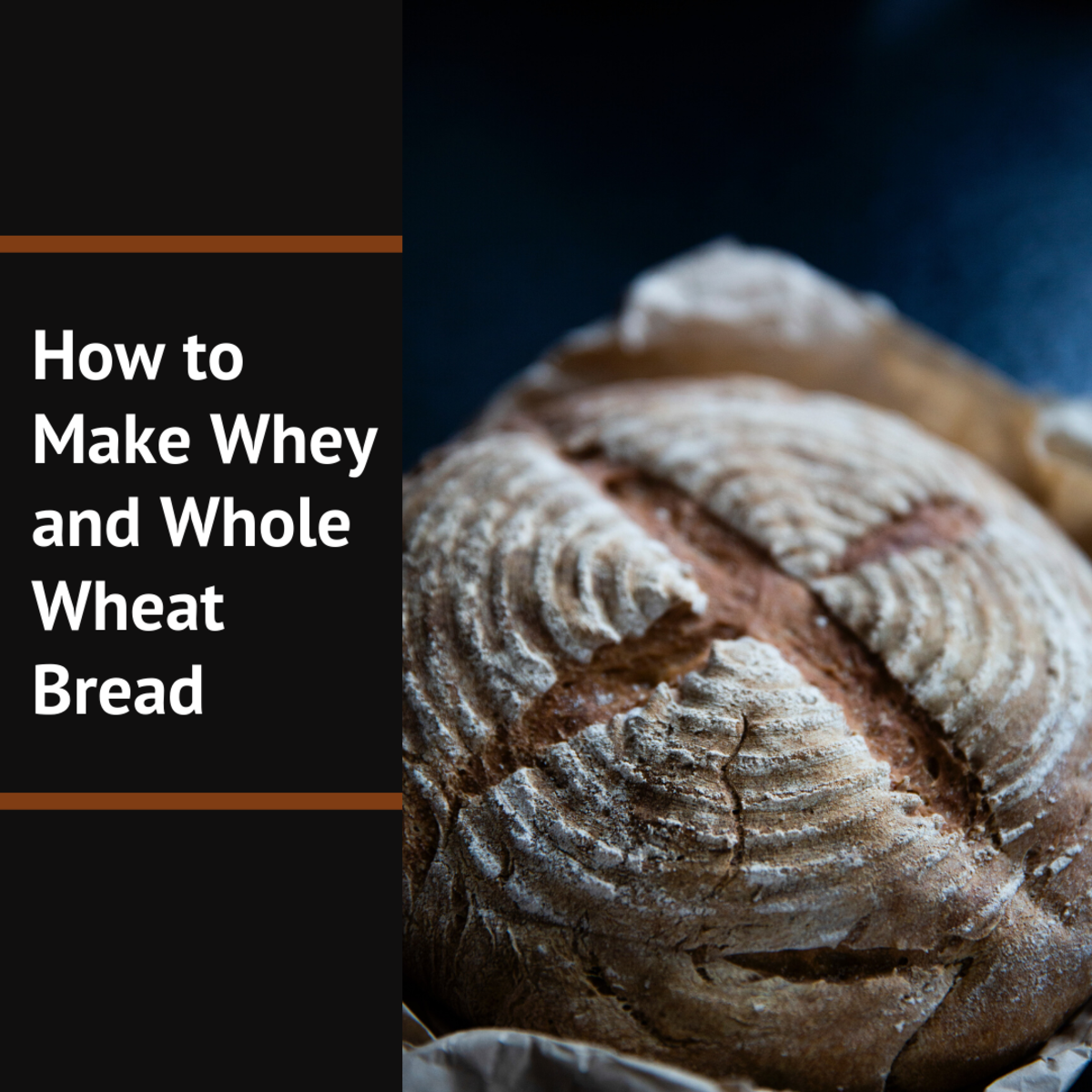 Quick and Healthy Whey and Whole Wheat Bread Recipe