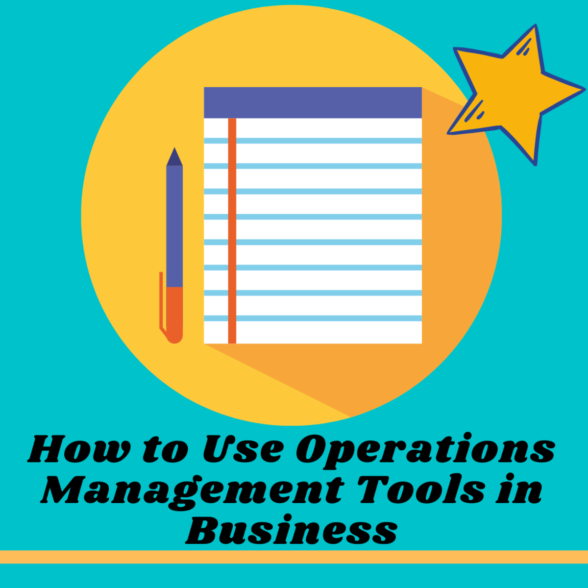 How to Use Operations Management Tools in Business