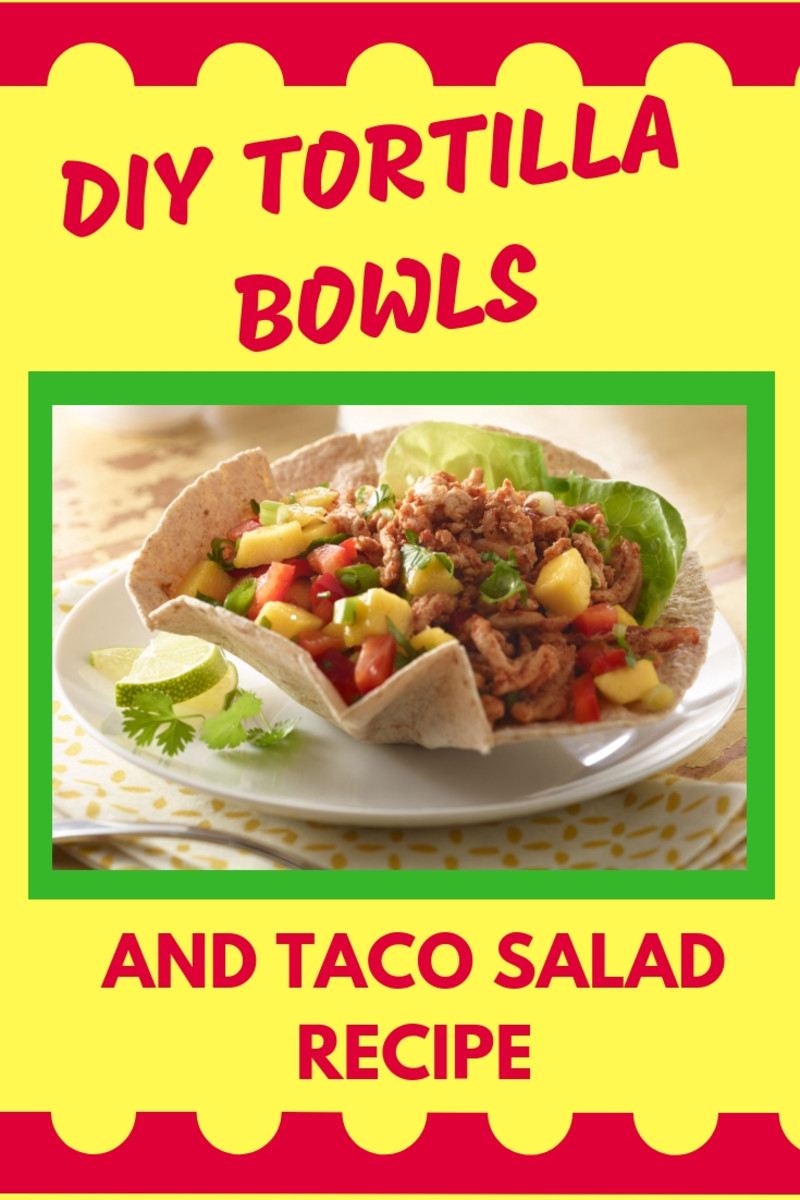 Tortilla bowls are even more delicious when you make them at home.
