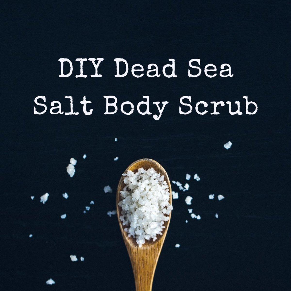 How to Make Your Own Dead Sea Salt Body Scrub