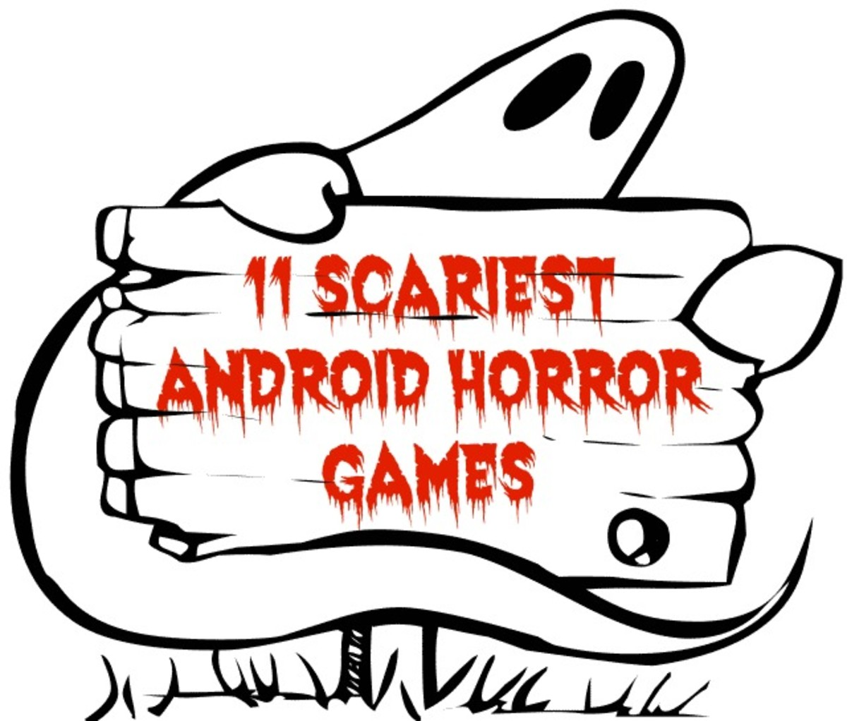 Some of the Scariest Android Games You Have Ever Played!