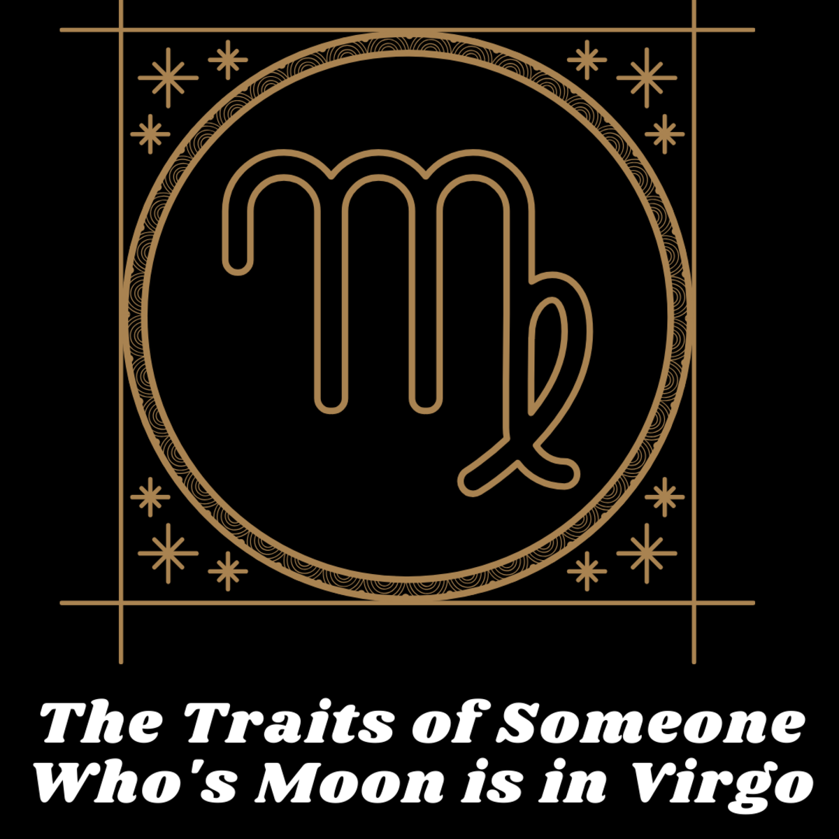 The traits of someone who's moon is in virgo.