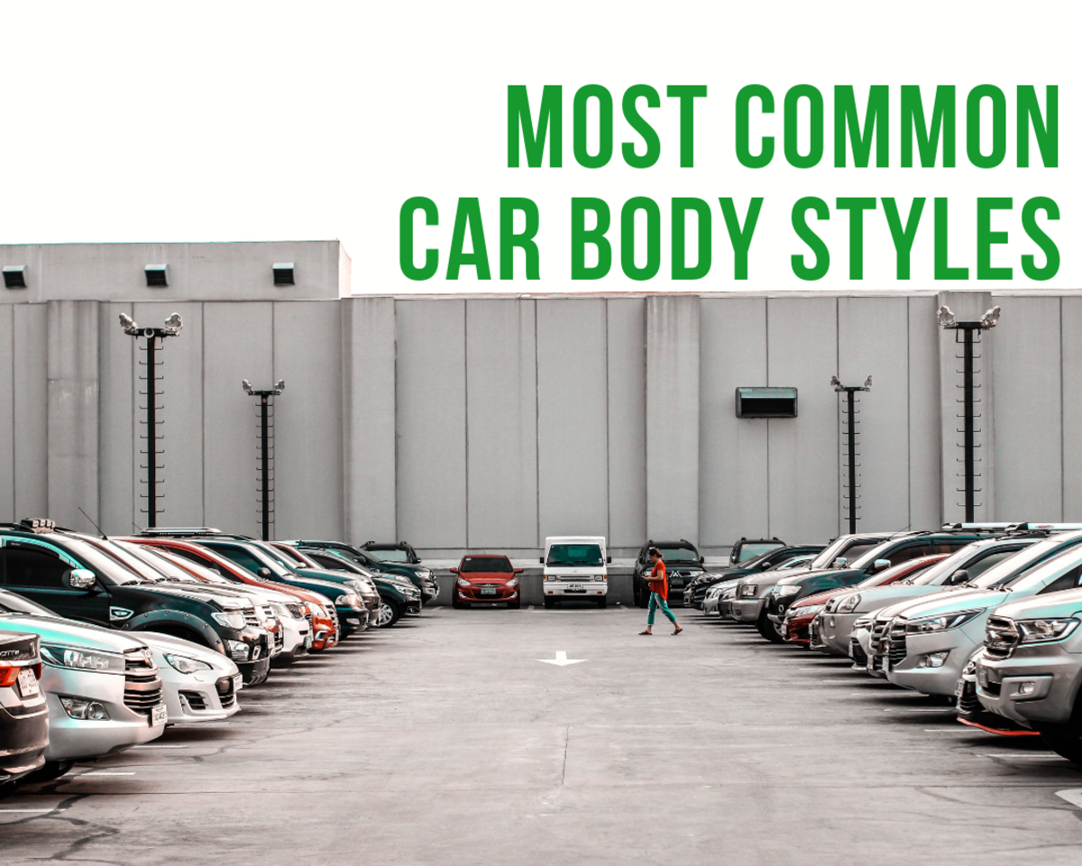 What are the most common car body styles?