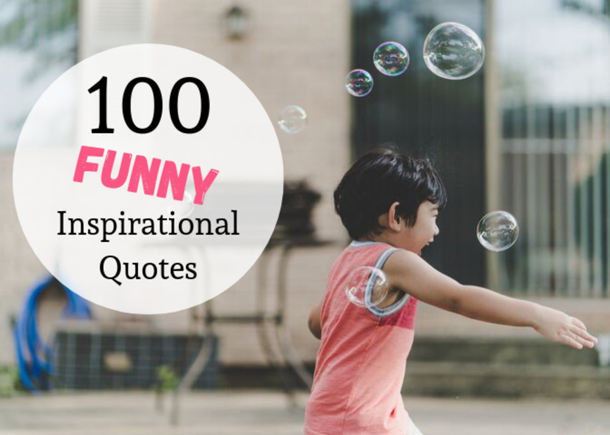 100 Funny Inspirational Sayings, Quotes, and Phrases