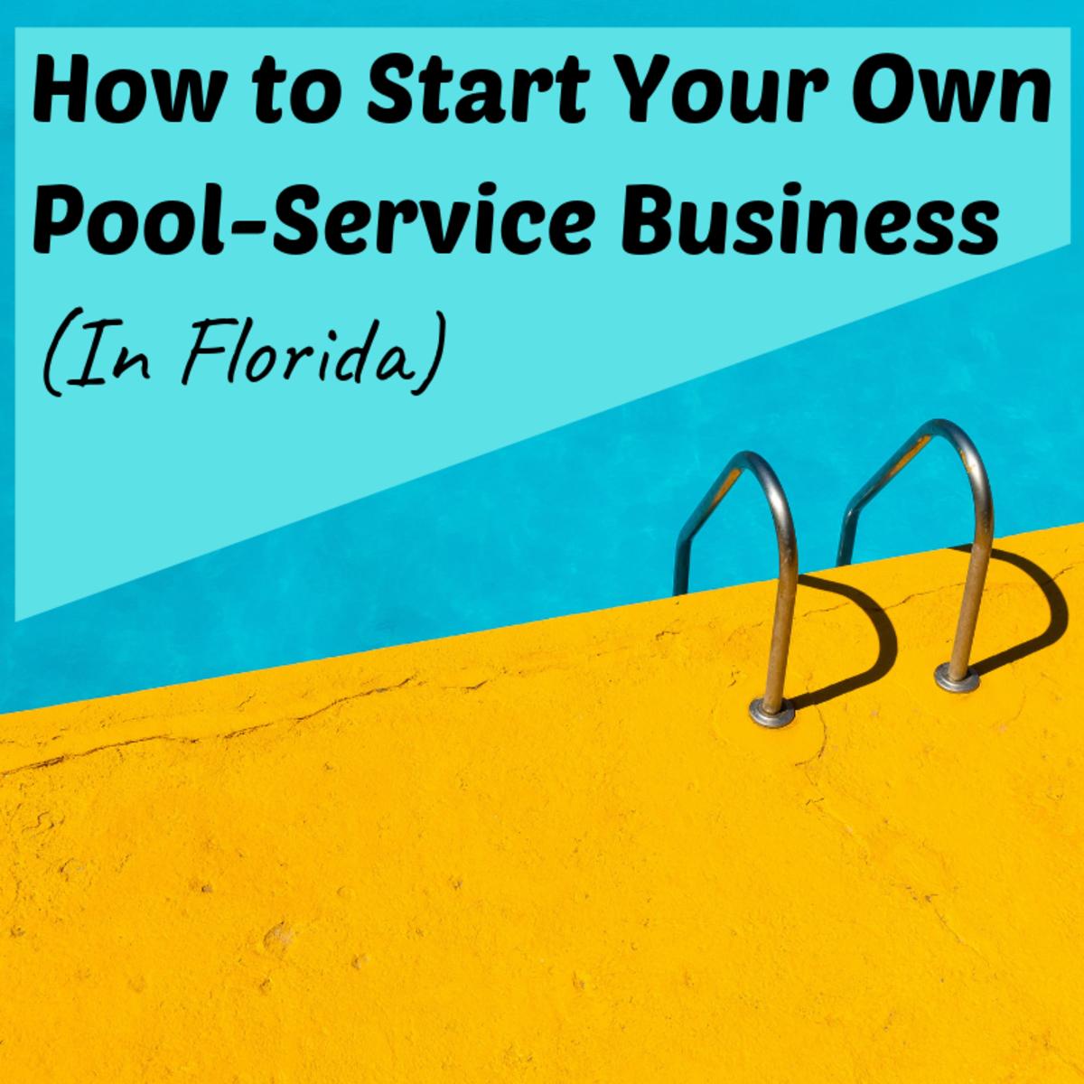 开始自己的泳池服务业务是一个艰难的事业,但很值得努力!