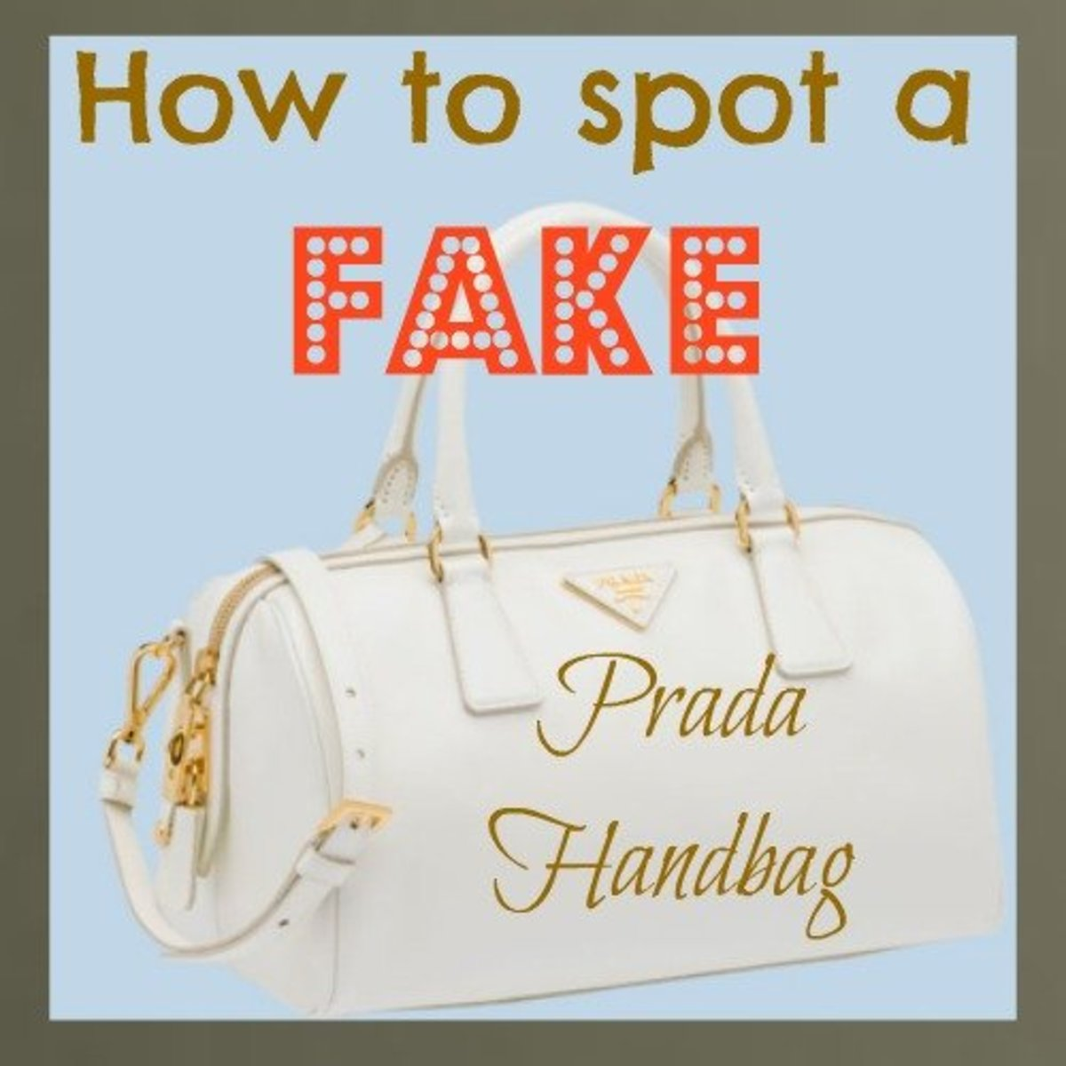 How to spot a fake Prada Handbag