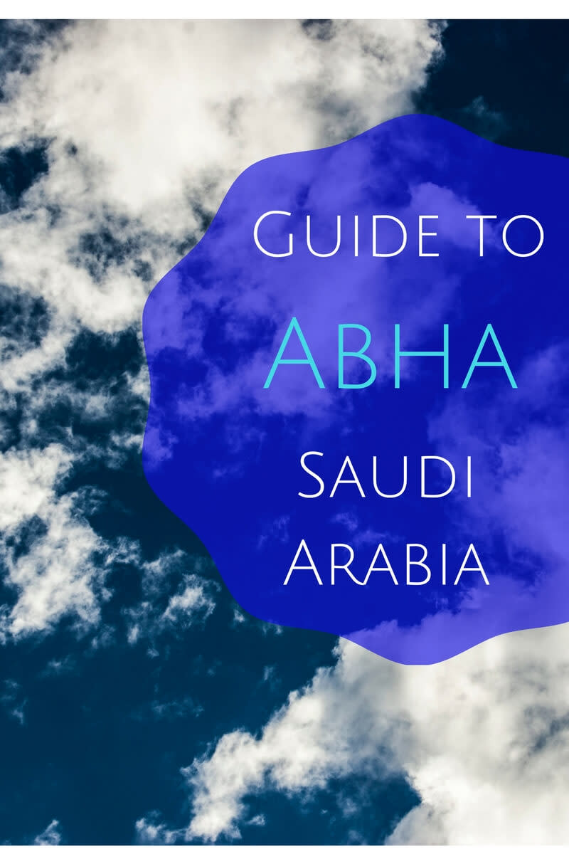 Your Guide to Abha Saudi Arabia