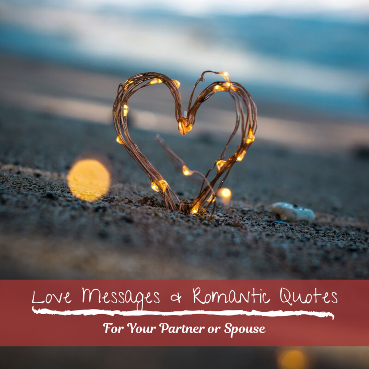 Example Love Messages and Romantic Quotes for a Partner
