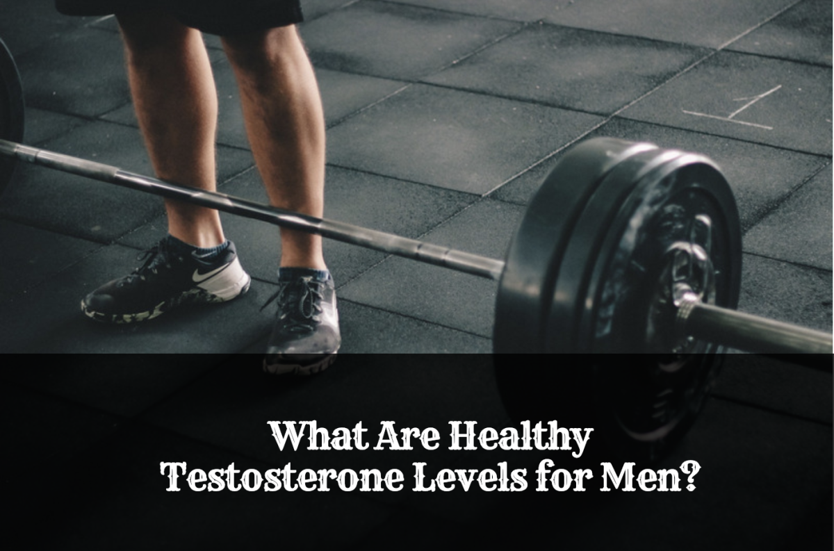 What Are Healthy Testosterone Levels for Men?