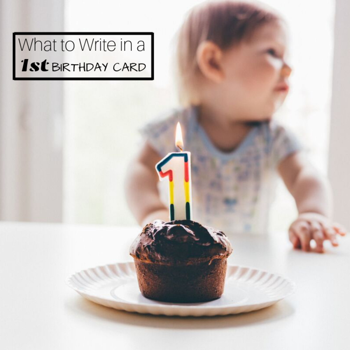 1st Birthday Wishes: What to Write in a One-Year-Old's Card