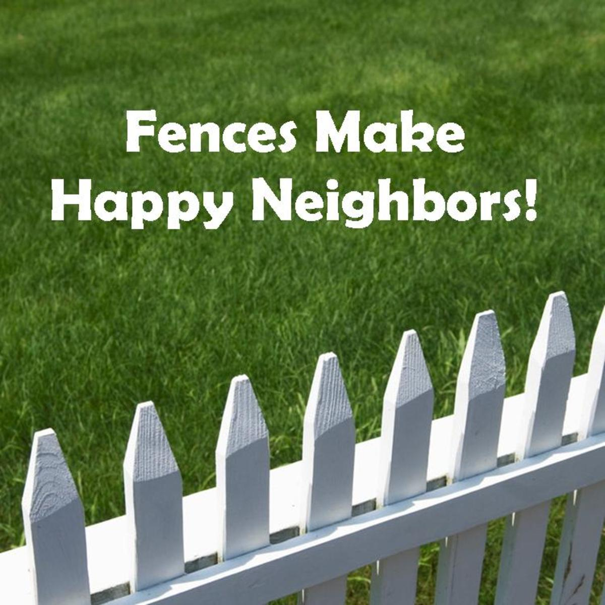 Whether it's their dog, your kid, their lawnmower, or your trash.  A fence helps clear up who's responsible for what.