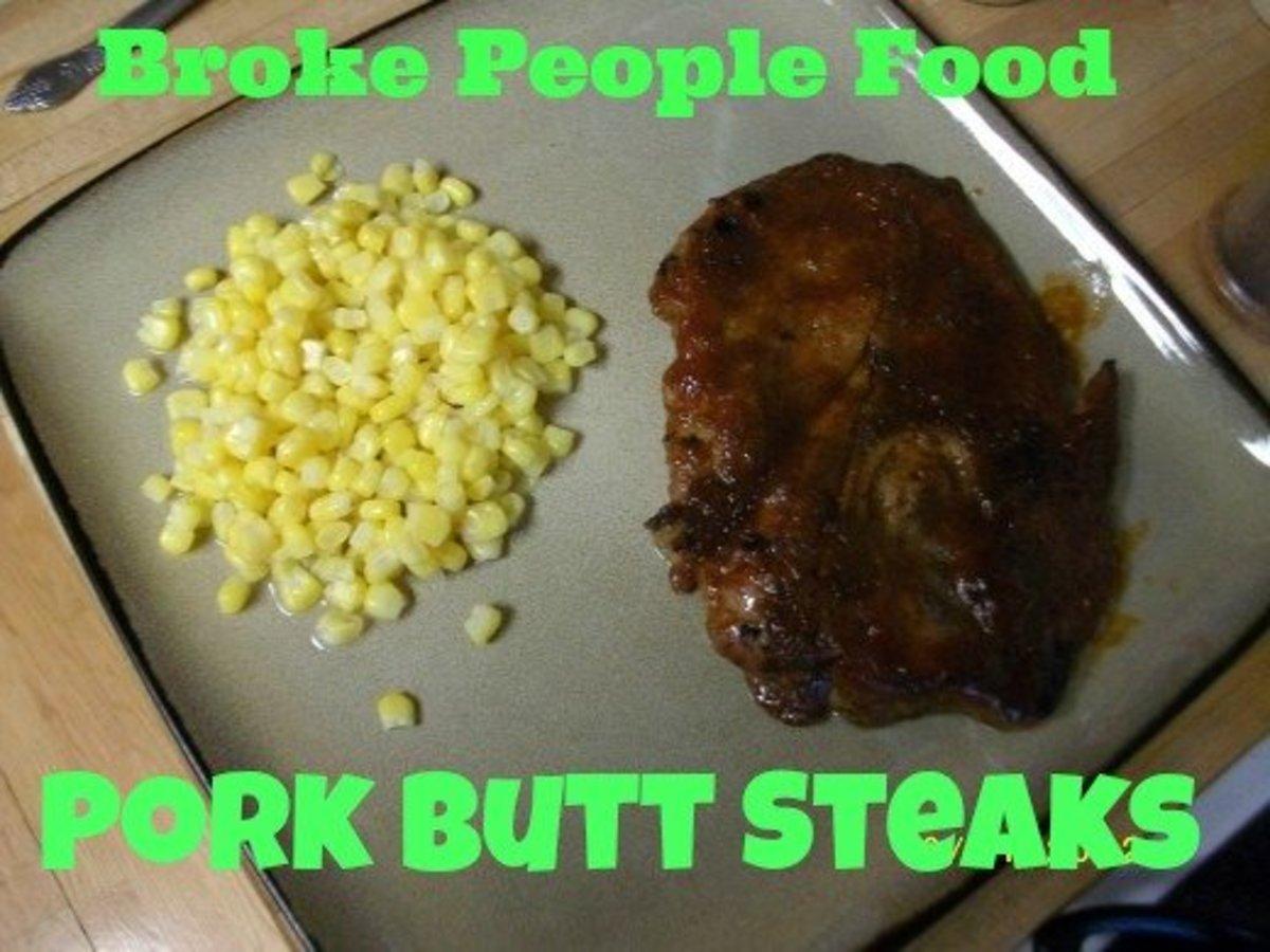 Cheap Dinners to Eat When You're Broke: Pork Butt Steaks