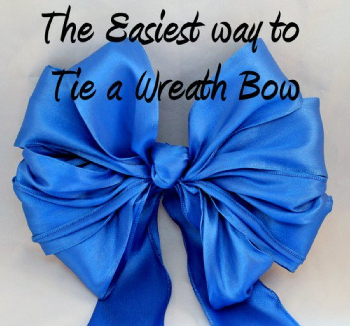 How to Make/Tie a Wired Ribbon Wreath Bow the Easiest Way