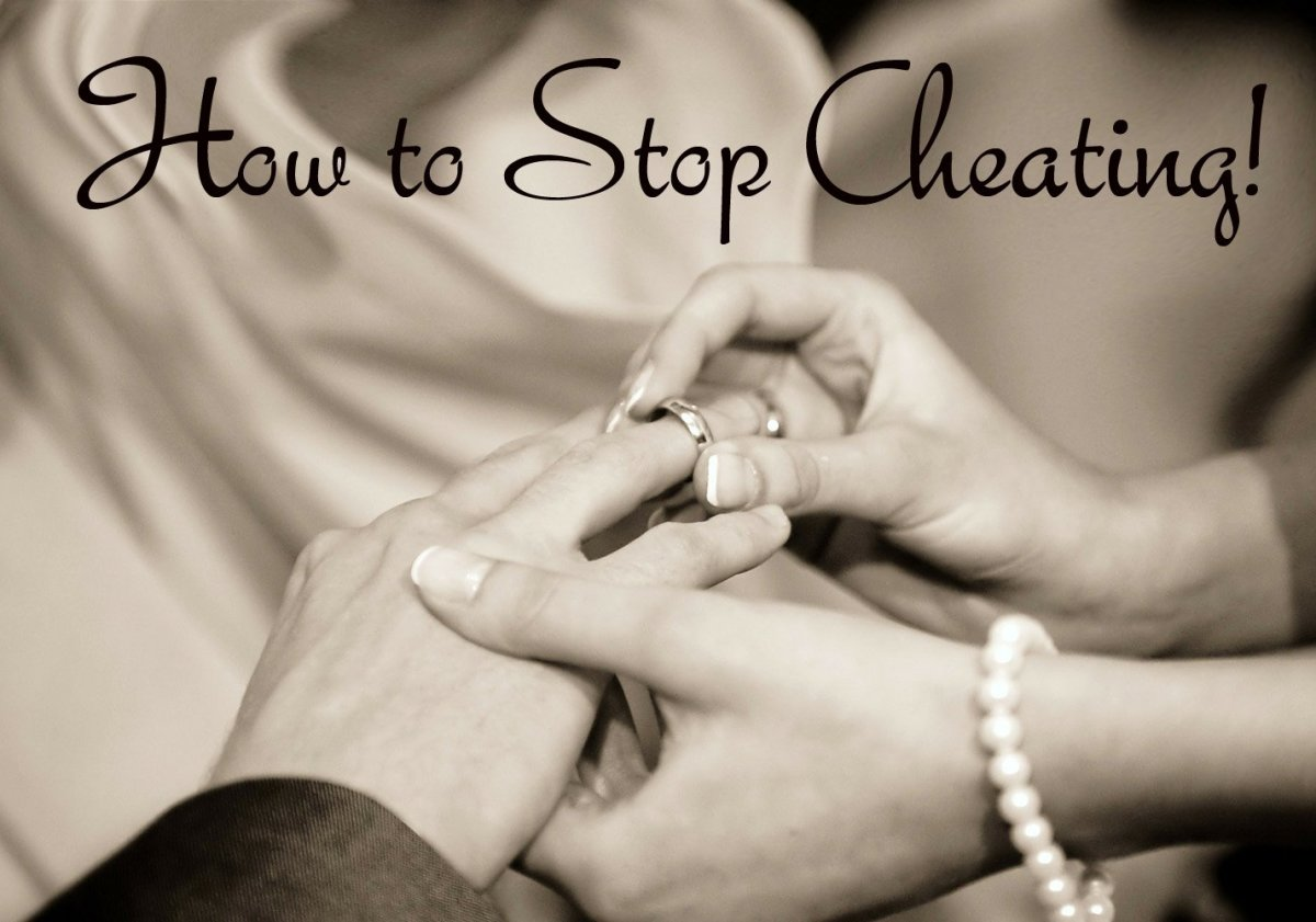 How to Stop Cheating in 7 Insanely Simple Steps