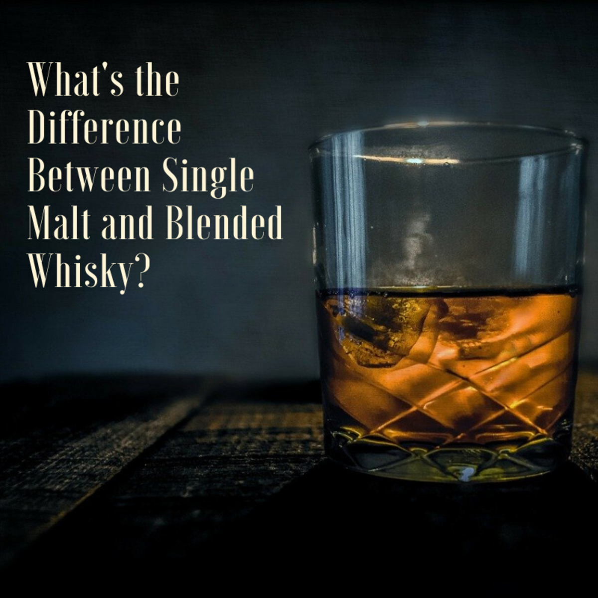 This article will break down the differences between single malt and blended whiskys.